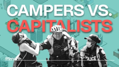 Campers vs Capitalists: Canada's Housing Crisis